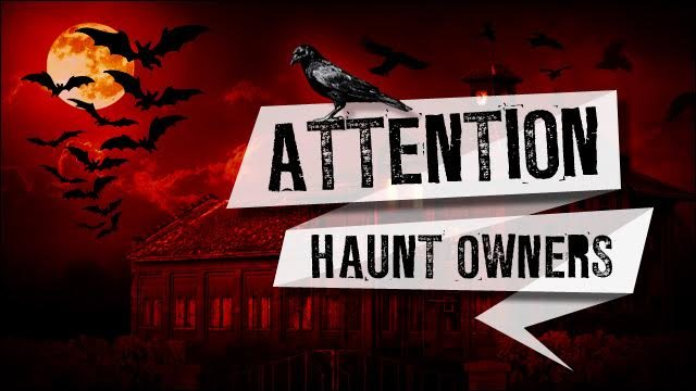 Attention Maryland Haunt Owners